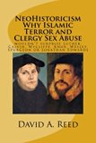NeoHistoricism Why Islamic Terror and Clergy Sex Abuse: wouldn't surprise Luther, Calvin, Wy...
