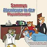 Sammy's Physical Therapy Adventure (German Version) (German Edition)