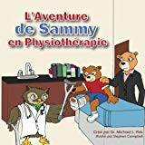 Sammy's Physical Therapy Adventure (French Version) (French Edition)