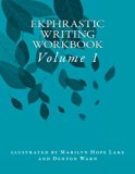 Ekphrastic Writing Workbook: Volume 1 (Ekphrastic Writing Workbooks)