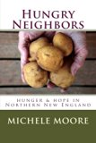 Hungry Neighbors: hunger & hope in Northern New England