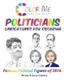 Color Me POLITICIANS: Caricatures for Coloring