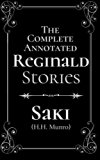 The Complete Annotated Reginald Stories