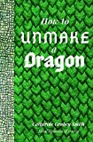 How to Unmake a Dragon (Fairytales from Deweot)