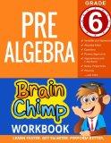 Pre-Algebra : Grade 6 Math Workbook
