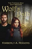 Wolf's Path: Book Two of The Therian Way (The Therian Way #2) (Volume 2)