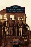 Monon Railroad in Southern Indiana