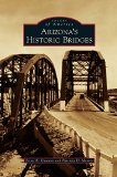Arizona's Historic Bridges