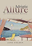Adriatic Allure: An International Mystery