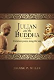 Julian and the Buddha: Common Points Along the Way