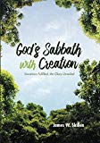 God's Sabbath with Creation: Vocations Fulfilled, the Glory Unveiled