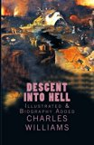 Descent into Hell: [Illustrated & Biography Added]