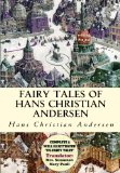 Fairy Tales of Hans Christian Andersen: [Complete & Well Illustrated