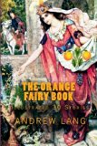 The Orange Fairy Book: [Illustrated