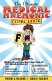 The Ultimate Medical Mnemonic Comic Book: Color Version