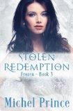 Stolen Redemption (The Frozen) (Volume 3)