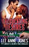 Calculating Desires (Rockford Security Series) (Volume 4)