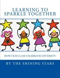 Learning to Sparkle Together: How our class celebrates diversity