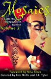Mosaics Volume 2 (A Collection of Independent Women)