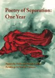 Poetry of Separation One Year