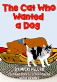 The Cat Who Wanted a Dog