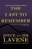 The Last To Remember (A Sharyn Howard Mystery) (Volume 3)