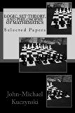 Logic, Set-theory, and Philosophy of Mathematics: Selected Papers