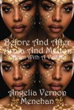 Before and After Arnia and Melton: Born With A Veil II (Volume 2)