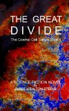 The Great Divide: The Cosmic Cell series Book 1 (Volume 1)