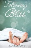 Following Bliss (The Quest) (Volume 2)