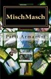 MischMasch: Emotionen & Gschichtn (German Edition)