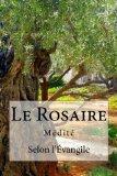 Rosaire: médité (French Edition)