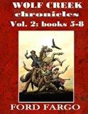 Wolf Creek Chronicles 2 (Volume 2)
