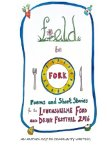 Field to Fork: Poems and Short Stories for the Levenshulme Food and Drink Festival 2016