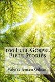 100 Full Gospel Bible Stories