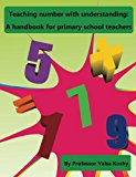 Teaching number with understanding:: A handbook for primary school teachers