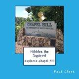 Nibbles the Squirrel Explores Chapel Hill