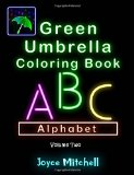 Green Umbrella Coloring Book for Kids: Volume 2: Alphabet (Black Background)