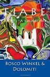 Fiabe del Bosco Winkel e delle Dolomiti (Italian Edition)