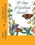 90 Days of Gratitude Journal