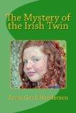 The Mystery of the Irish Twin