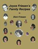 Joyce Friesen's Family Recipes