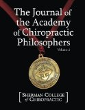 Journal of the Academy of Chiropractic Philosophers Voume 2 (Volume 2)