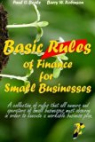 Basic Rules of Finance for Small Businesses (Small Business Development) (Volume 1)