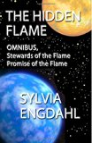 The Hidden Flame: Omnibus, Stewards of the Flame and Promise of the Flame