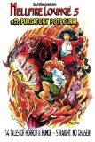 Hellfire Lounge #5: Purgatory Potpourri (Volume 5)