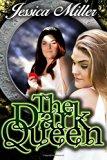 The Dark Queen (Volume 1)
