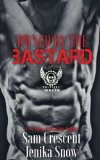 Owned by the Bastard (The Soldiers of Wrath MC) (Volume 1)