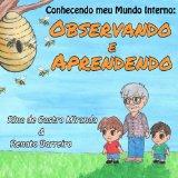 Observando e Aprendendo: O primeiro da série de livros infantis
