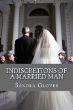 Indiscretions of a Married Man (Volume 1)